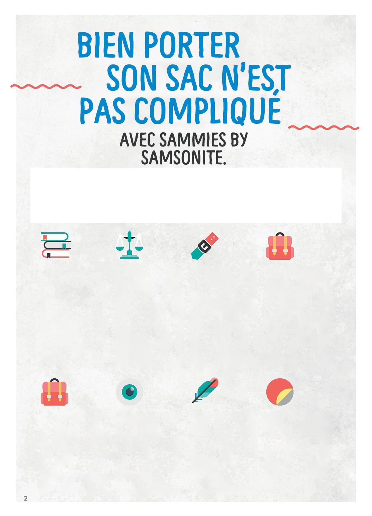 Bien porter son sac n'est pas compliqué - Avec Sammies by Samsonite.